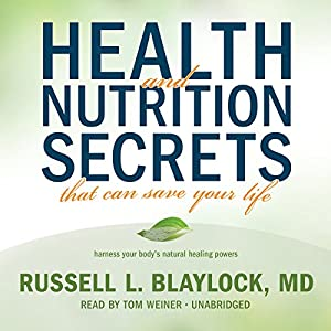Health and Nutrition Secrets That Can Save Your Life Audiobook