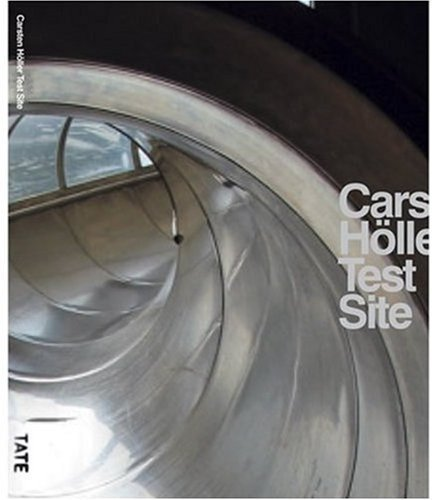 carsten-holler-test-site-unilever-series-by-morgan-jessica-2007-paperback
