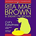 Cat's Eyewitness Audiobook by Rita Mae Brown Narrated by Kate Forbes