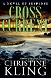 Cross Current (Seychelle Sullivan Suspense Book 2)