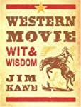 Western Movie Wit and Wisdom