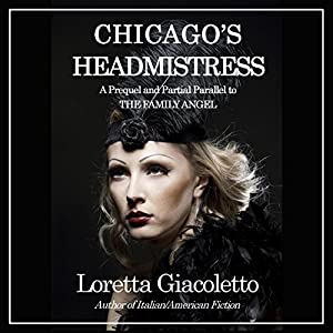 Chicago's Headmistress Audiobook