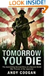 Tomorrow You Die: The Astonishing Sur...