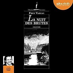 La Nuit des brutes (Commissaire Adamsberg - Nouvelles 2) | Livre audio