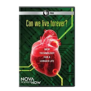 Nova Science Now: Can We Live Forever