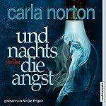 Und nachts die Angst   Carla Norton
