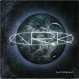 Burn the Sun by Ark (2007-04-17)