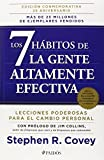 Los 7 habitos de la gente altamente efectiva. Edición conmemorativa 25 aniversario (Spanish Edition)
