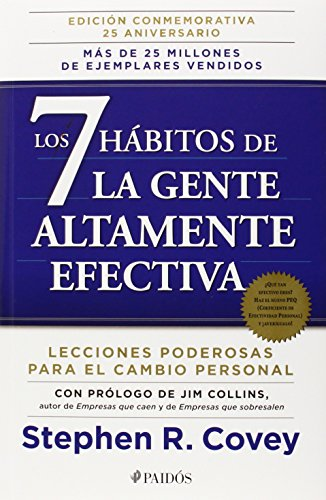 Los 7 Habitos de la Gente Altamente Efectiva: La Revolucion Etica en la Vida Cotidiana y en la Empresa = The 7 Habits of Highly Effective People