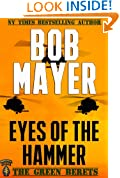 Eyes of the Hammer: A Dave Riley Novel (book 1) (The Green Berets)