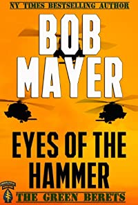 (FREE on 7/2) Eyes Of The Hammer by Bob Mayer - http://eBooksHabit.com