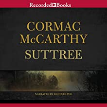 Suttree (       UNABRIDGED) by Cormac McCarthy Narrated by Richard Poe