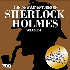 The New Adventures of Sherlock Holmes: The Golden Age of Old Time Radio Shows, Vol. 4 Radio/TV Program