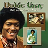 echange, troc Dobie Gray - Drift Away / Loving Arms