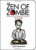 Zen of Zombie, The