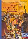 La Révolution française, Tome 1 : Colas veut prendre la Bastille