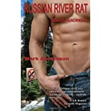 Russian River Rat (Beach Reading) ~ Mark Abramson