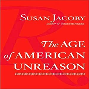 The Age of American Unreason Hörbuch