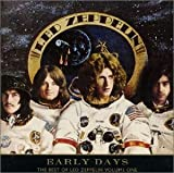 Early Days : The Best of Led Zeppelin, Volume 1 by Led Zeppelin