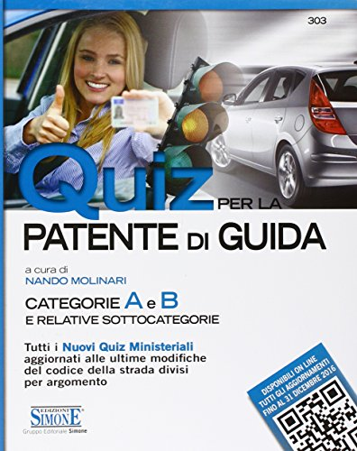 Quiz per la patente di guida Categorie A e B e relative sottocategorie PDF