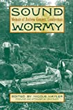 img - for Sound Wormy: Memoir of Andrew Gennett, Lumberman book / textbook / text book