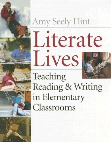 Literate Lives: Teaching Reading and Writing in...