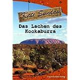 """Das Lachen des Kookaburravon """"Kate Sunday"""""""