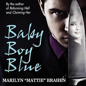 Baby Boy Blue | [Marilyn
