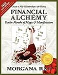 Financial Alchemy: Twelve Months of M...