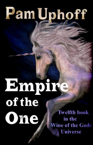 Empire of the One (Wine of the Gods Book 12)