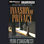 Invasion of Privacy: Nina Reilly #2 (       UNABRIDGED) by Perri O'Shaughnessy Narrated by Laurel Merlington
