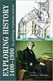 Cover of Exploring History 1400-1900 by Rachel Gibbons 0719075882