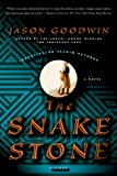 The Snake Stone: A Novel (0312428022) by Goodwin, Jason