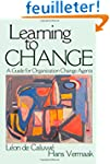 Learning to Change: A Guide for Organ...