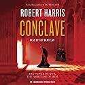 Conclave: A Novel Audiobook by Robert Harris Narrated by Roy McMillan