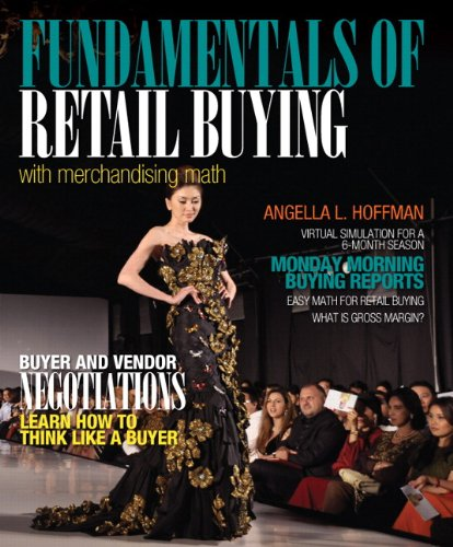 Fundamentals of Merchandising Math and Retail Buying (Fashion) (Retail Buying And Merchandising compare prices)