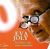 echange, troc Joly Eva - Force Qui Nous Manque - 4 CD Audio