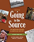 img - for Going to the Source: The Bedford Reader in American History, Vol. 2, 3rd Edition book / textbook / text book
