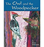 The Owl and the Woodpecker (1417785950) by Wildsmith, Brian