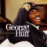 echange, troc George Huff - Miracles