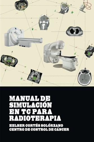 Manual de Simulacion en TC para Radioterapia