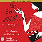 The Second Assistant | Clare Naylor,Mimi Hare