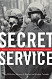 img - for Secret Service: Political Policing in Canada From the Fenians to Fortress America book / textbook / text book
