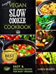 Everyday Vegan Slow Cooker Cookbook:...