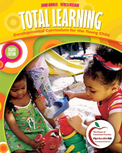 Total Learning: Developmental Curriculum for the Young...