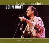 echange, troc John Hiatt - Live From Austin, Tx
