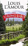 The Strong Land: A Western Sextet (Center Point Premier Western (Large Print))