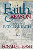 Faith and Reason (0310294010) by Nash, Ronald H.