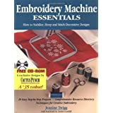 Embroidery Machine Essentials: How to Stabilize, Hoop and Stitch Decorative Designs by Twigg Jeanine  (Apr 1, 2001)