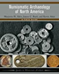 Numismatic Archaeology of North Ameri...